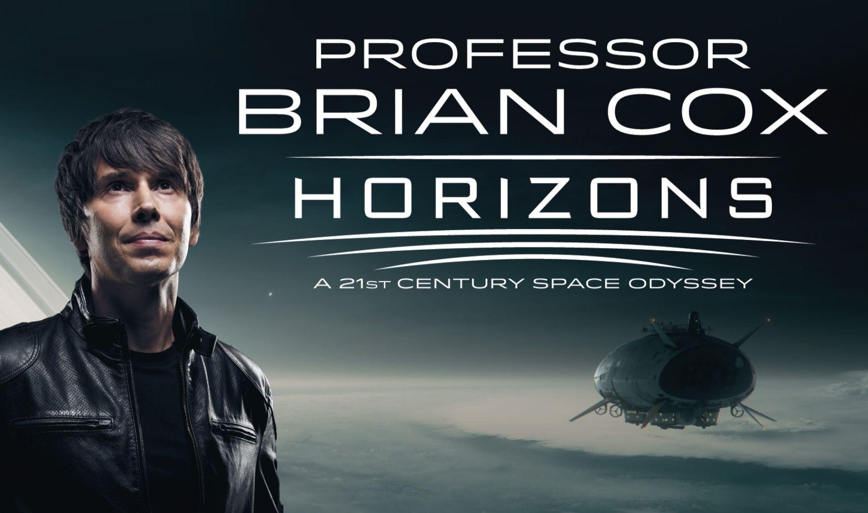 More Info for Professor Brian Cox - Horizons