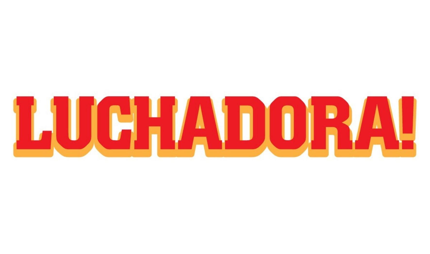 More Info for Luchadora!