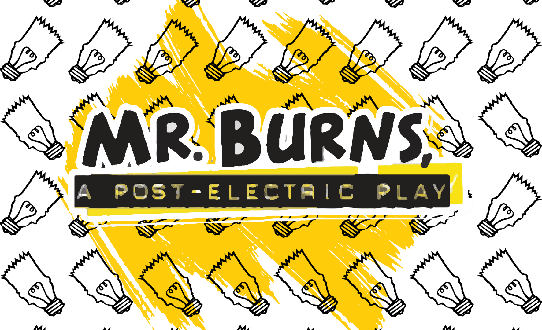 More Info for Mr. Burns, a post-electric play