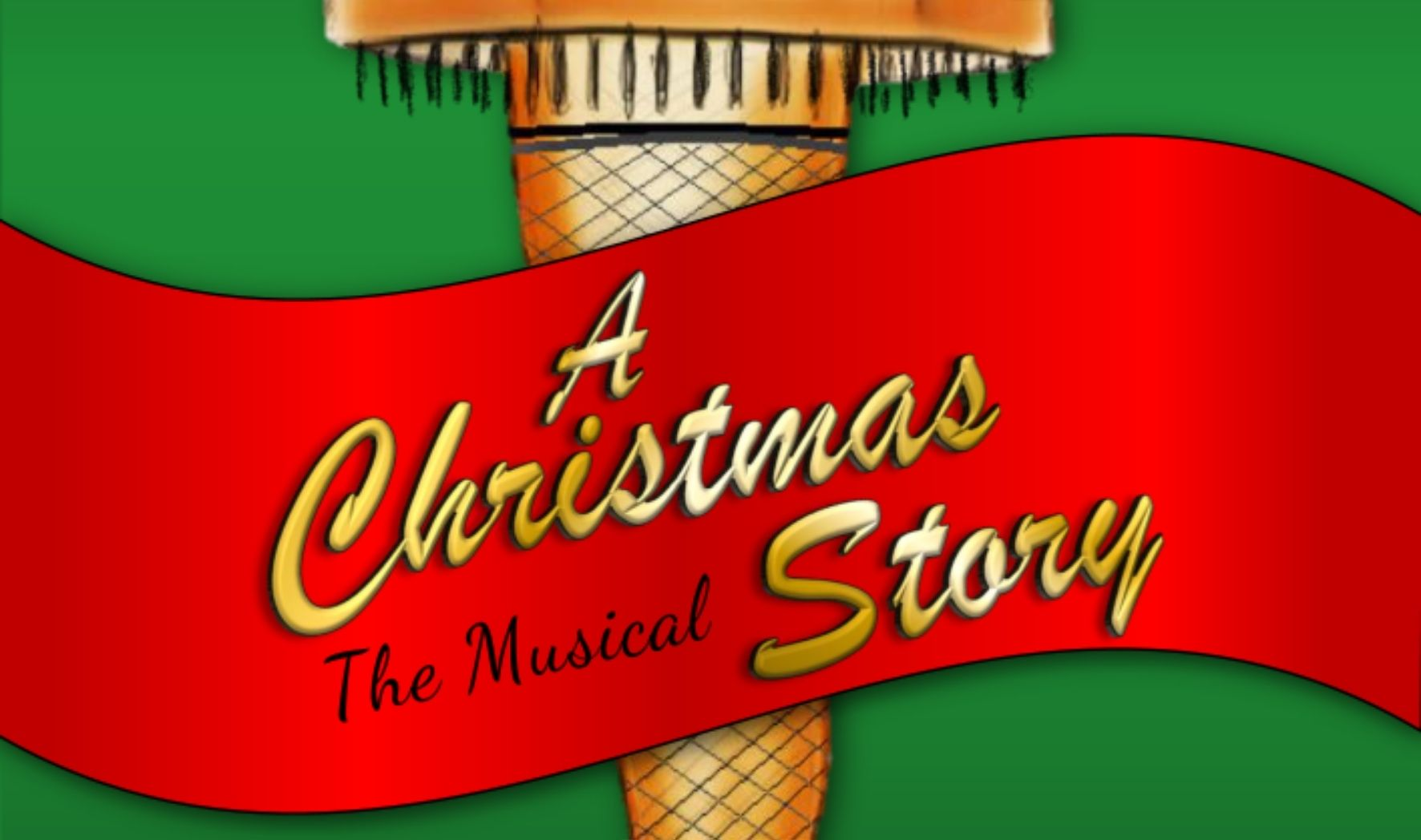 More Info for A Christmas Story - The Musical