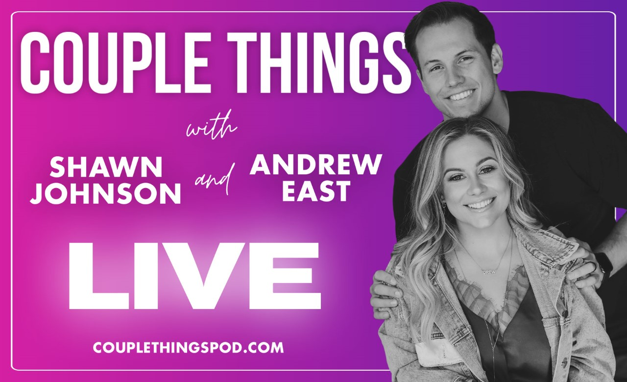 More Info for Couple Things Live with Shawn Johnson & Andrew East