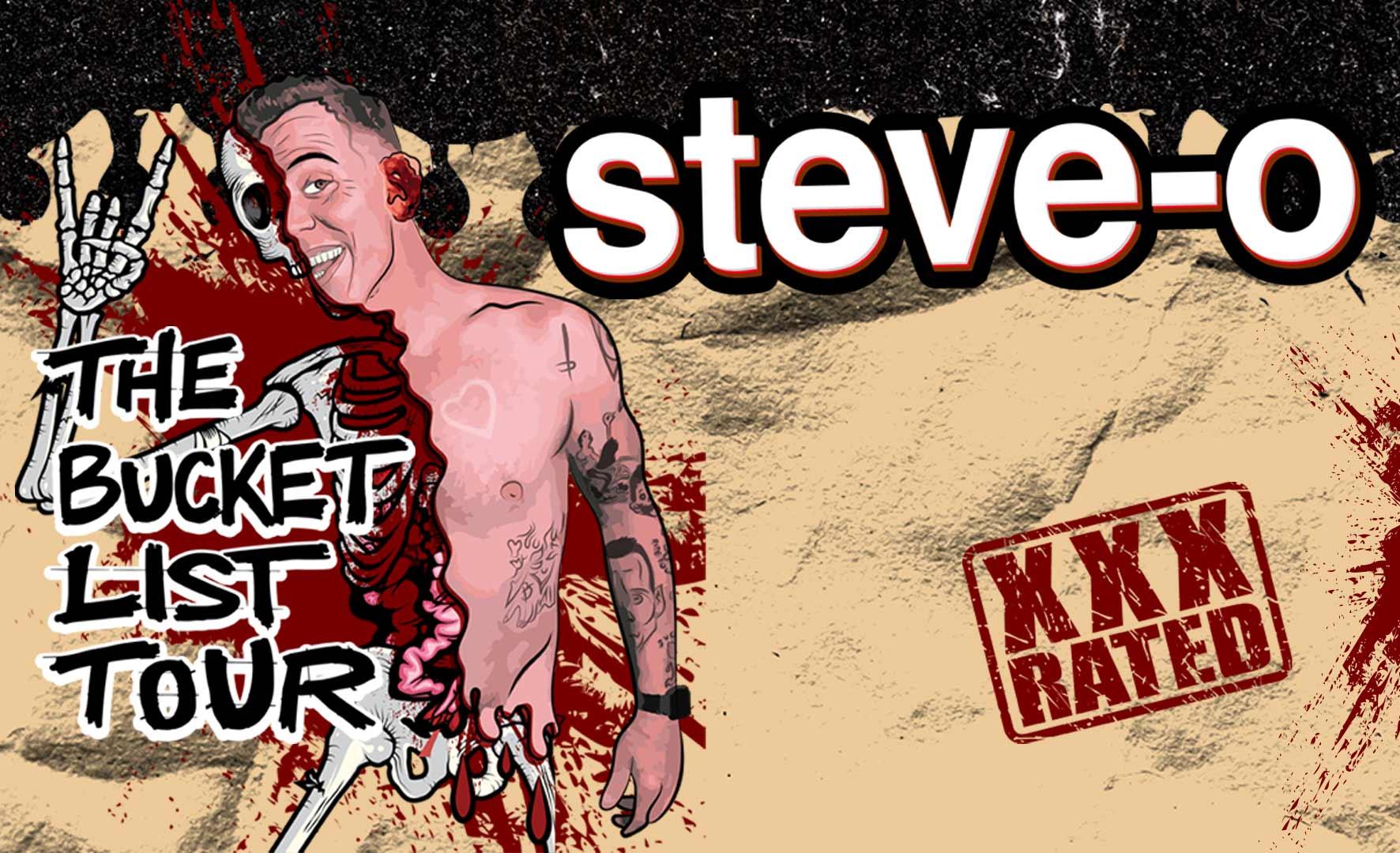 More Info for Steve-O: The Bucket List Tour