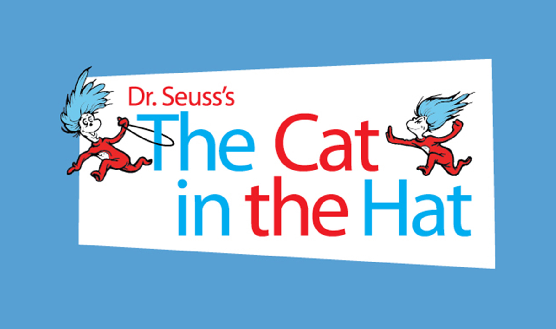 More Info for Dr. Seuss's The Cat in the Hat