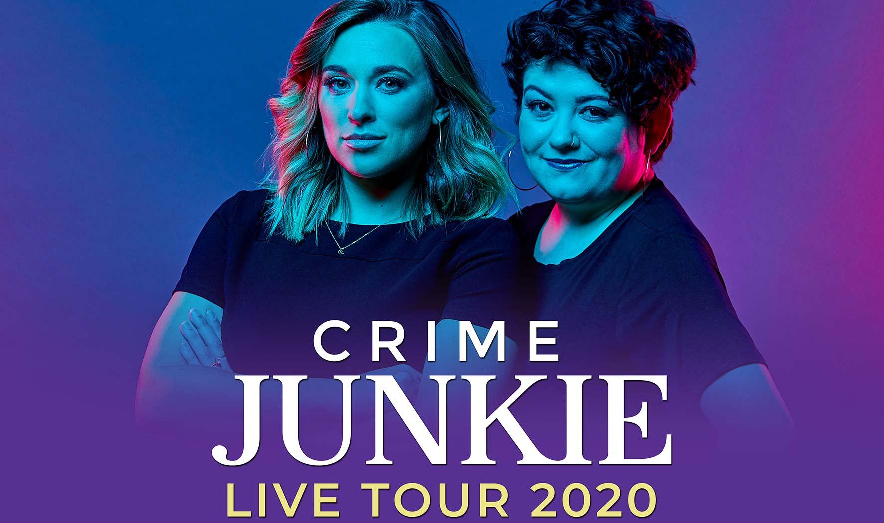 More Info for Crime Junkie Podcast Live
