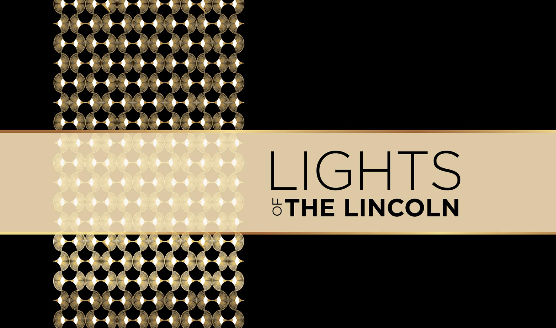 More Info for Lights of the Lincoln