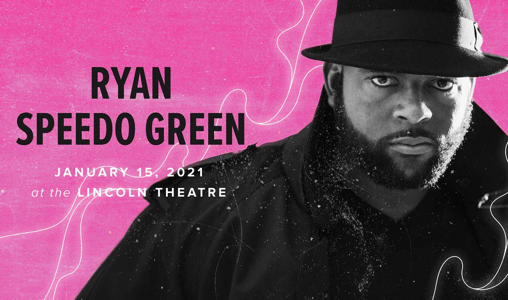 More Info for Ryan Speedo Green