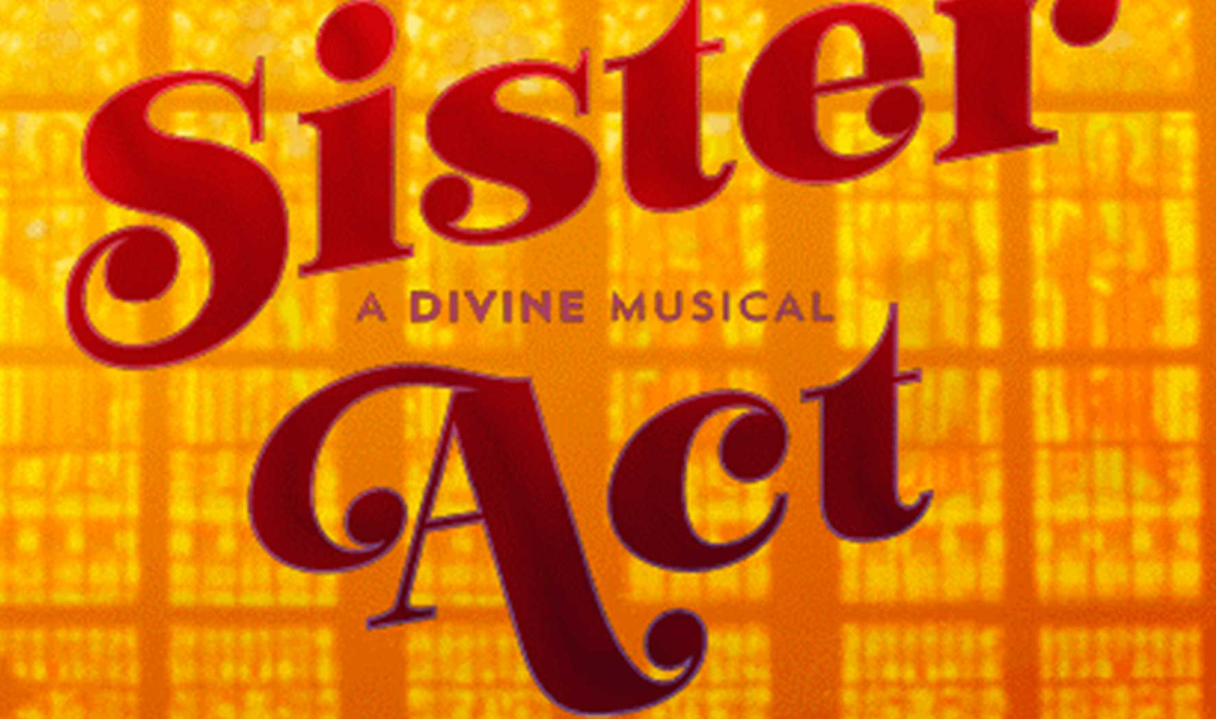 More Info for Sister Act