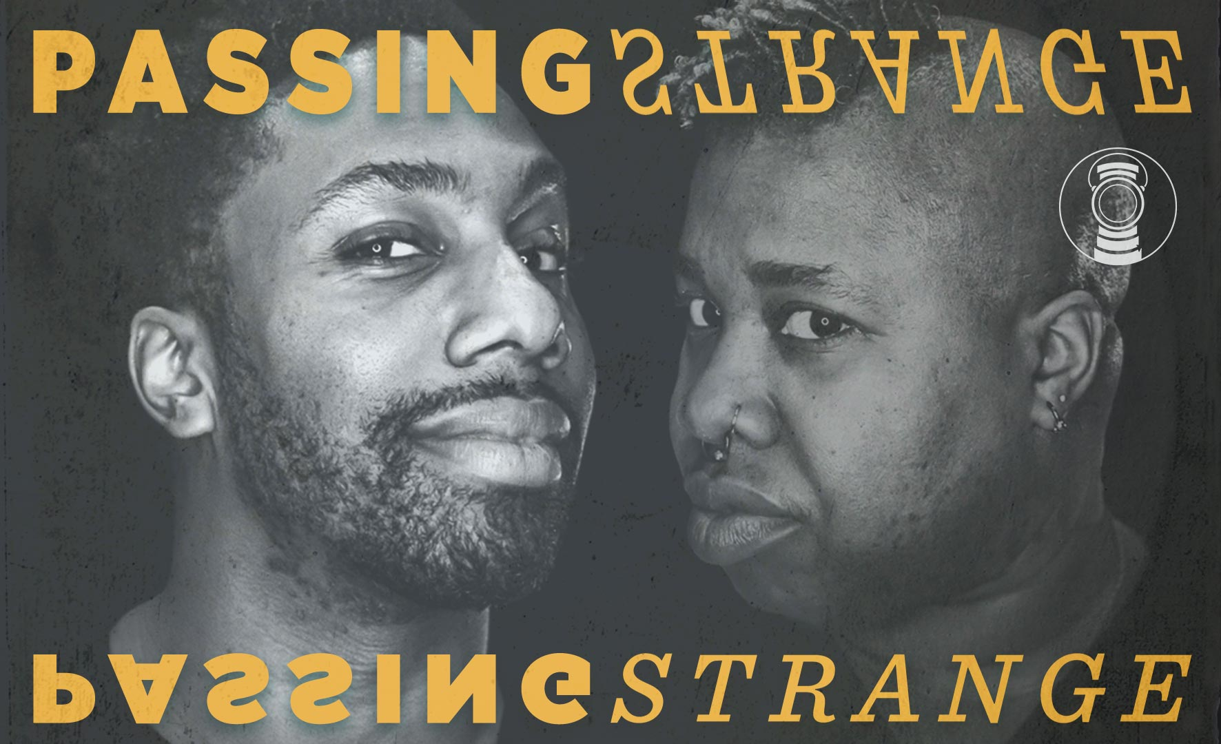 More Info for Passing Strange: CANCELED